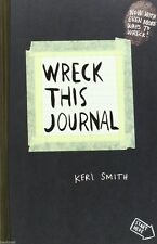 Wreck This Journal by Keri Smith - Now with even more ways to wreck! (New PB)