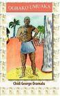 Ogbako Umuaka by Chidi George Oramalu (Paperback / softback, 2012)