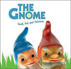 The Gnome by Joel Jessup (Hardback, 2010)