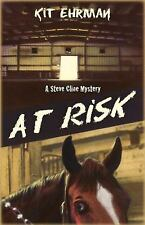 At Risk by Kit Ehrman (2008, Paperback)
