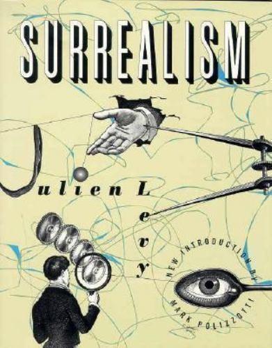 """Surrealism by Levy, Julien """