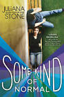 Some Kind of Normal by Juliana Stone (Paperback / softback, 2015)