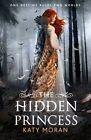 The Hidden Princess by Katy Moran (Paperback, 2014)