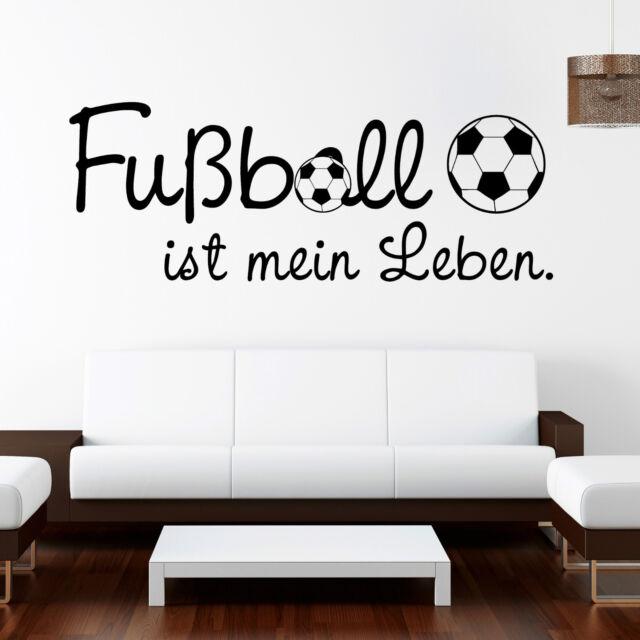 "Wandtattoo ""Fussball ist mein Leben""  ab 20,90€ Fußball Fusball    10272"