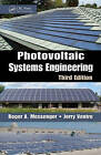 Photovoltaic Systems Engineering by Roger A. Messinger, Jerry Ventre, Amir Abtahi (Hardback, 2010)