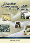 Bioactive Components in Milk and Dairy Products by Iowa State University Press (Hardback, 2009)