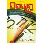 Down @ 12 Andy D Martin Thriller / Suspense iUniverse Hardback 9780595499991