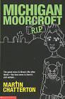 Michigan Moorcroft RIP by Martin Chatterton (Paperback, 2003)