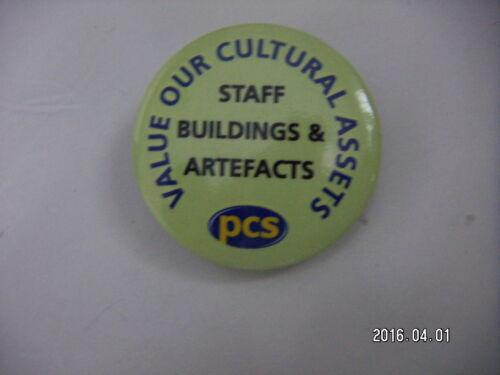PCS TRADE UNION VALUE OUR CULTURAL ASSETS BADGE