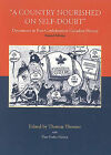 A Country Nourished on Self-doubt: Documents in Post-confederation Canadian History by Thomas Thorner (Paperback, 2003)