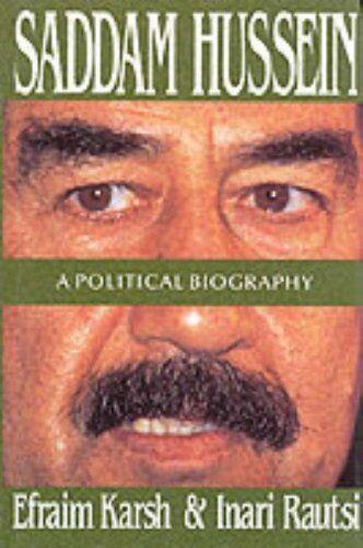 Saddam Hussein: A Political Biography By Efraim Karsh, Inari Ra .9780080413266
