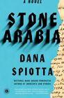 Stone Arabia by Dana Spiotta (Paperback / softback)
