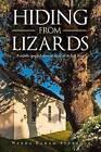 Hiding from Lizards by Wanda Bahamsturrock, Wanda Baham Sturrock (Paperback / softback, 2015)