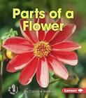 Parts of a Flower by Candice Ransom (Paperback / softback, 2015)
