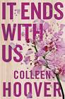 It Ends with Us by Colleen Hoover (Paperback, 2016)
