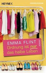 Ordnung ist nur das halbe Leben von Emma Flint (2012, Taschenbuch) - Ludwigshafen, Deutschland - Ordnung ist nur das halbe Leben von Emma Flint (2012, Taschenbuch) - Ludwigshafen, Deutschland