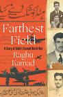 The Farthest Field: An Indian Story of the Second World War by Raghu Karnad (Hardback, 2015)