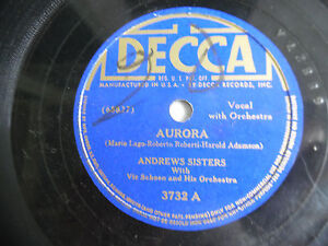 Andrews-Sisters-Decca-3732-Aurora-Music-Makers-78rpm-10-034-198-4NH