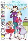 Cupcake Diaries: Mia's Recipe for Disaster 22 (2014, Paperback)