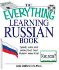 The Everything[registered] Learning Russian Book with CD: Speak, Write and Understand Basic Russian in No Time! by Julia Stakhnevich (Paperback, 2008)