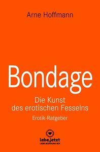 Bondage-Erotischer-Ratgeber-von-Arne-Hoffmann-lebe-jetzt