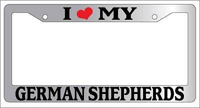 Chrome License Plate Frame I Heart My German Shepherds Auto Accessory 399