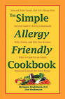 The Simple Allergy Friendly Cookbook by Marianne Weidemann N D, Don Weidemann (Paperback / softback, 2010)