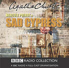 Sad Cypress: BBC Radio 4 Full-cast Dramatisation by Agatha Christie (CD-Audio, 2004)