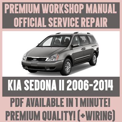 WORKSHOP MANUAL SERVICE & REPAIR GUIDE for KIA SEDONA II 2006-2014 on kia sedona gauges, kia sedona rear hatch, kia sedona stalling, kia sedona shop manual, kia sedona seats, kia sedona dash, kia sedona headlight, kia sedona belt replacement, kia sedona engine problems, kia sedona brakes, kia sedona speed sensor, kia sedona won't start, kia sedona starter problems, kia sedona exhaust, kia sedona electrical problems, kia sedona repair manual, kia sedona fuse, kia sedona diagrams, kia sedona o2 sensor, kia sedona interior,