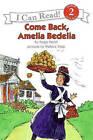 Come Back, Amelia Bedelia by Peggy Parish (Hardback, 1995)