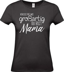 Lady-T-Shirt-Vergiss-nie-wie-grossartig-du-bist-Mama-Familie