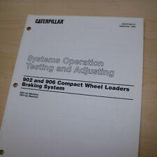 Caterpillar 902 906 Wheel Loader Braking System Test Adjust Service Manual Cat