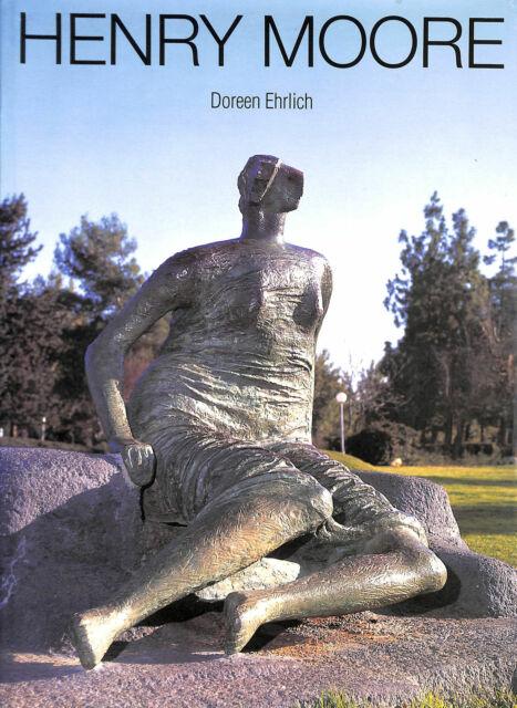 Henry Moore by Ehrlich, Doreen
