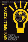 Neoliberalization: States, Networks, Peoples by John Wiley and Sons Ltd (Hardback, 2007)