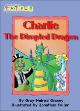 Charlie the Dimpled Dragon Anti Bullying Story Book Kindness Respect Self Esteem