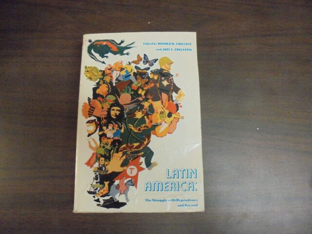 Latin America: The struggle with dependency and beyond (States and Society 1974