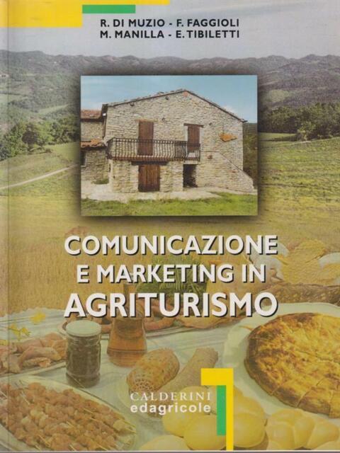 COMUNICAZIONE E MARKETING IN AGRITURISMO  AA.VV. CALDERINI 2001
