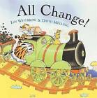All Change! by Ian Whybrow, David Melling (Paperback, 2001)