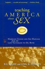 Teaching America About Sex: Marriage Guides and Sex Manuals from the Late Victor