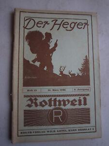 """In Jagdzeitung""""der Heger"""" Heft 13 Von 1925,jagd,jagdhund,pirsch,ansitz,jagdgewehr Exquisite Verarbeitung"""