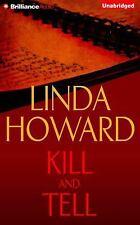 Kill and Tell by Linda Howard (2016, CD, Unabridged)