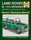 Land Rover 90, 110 & Defender Diesel Service and Repair Manual by Haynes Publishing Group (Paperback, 2014)