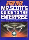 Mr. Scott's Guide to the Enterprise by Shane Johnson (1989, Paperback)