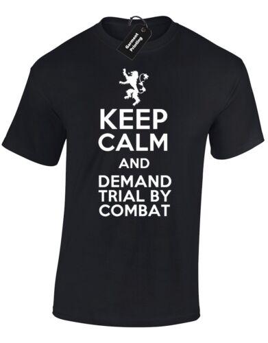 DEMAND TRIAL BY COMBAT MENS T SHIRT KEEP CALM LANNISTER STARK MOUNTAIN HOUND GOT