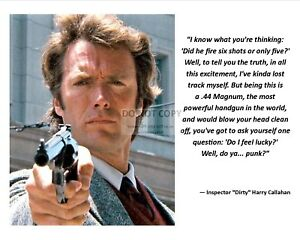 """""""INSPECTOR 'DIRTY' HARRY CALLAHAN"""" QUOTE EASTWOOD - 8X10 or 11X14 PHOTO (AZ842)"""