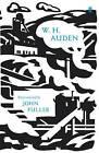 W.H. Auden: Poems Selected by John Fuller by W. H. Auden (Hardback, 2009)