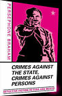 Crimes Against the State, Crimes Against Persons: Detective Fiction in Cuba and Mexico by Persephone Braham (Paperback, 2004)