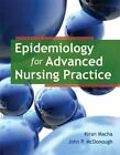 Epidemiology for Advanced Nursing Practice by Kiran Macha, John P. McDonough (Paperback, 2011)