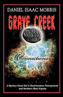 Grave Creek Connections by MR Daniel Isaac Morris (Paperback / softback, 2010)