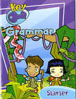 Key Grammar Starter Pupil Book by Pearson Education Limited (Paperback, 2005)